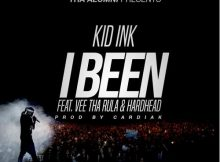kid-ink-i-been-feat-vee-tha-rule-hardhead
