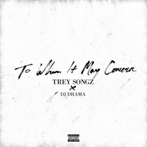 trey -songz-to-whom-it-may-concern