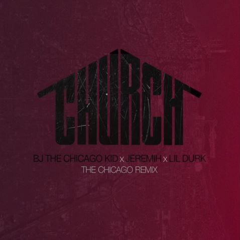 bj-the-chicago-kid-church-remix