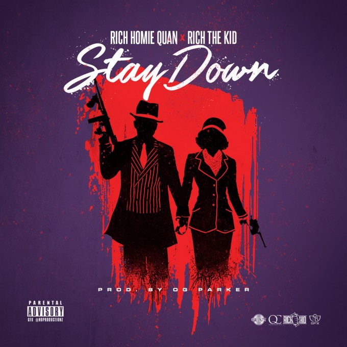 rich-homie-quan-stay-down-feat-rich-the-kid