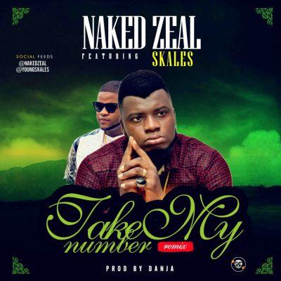 naked-zeal-take-number-ft-skales