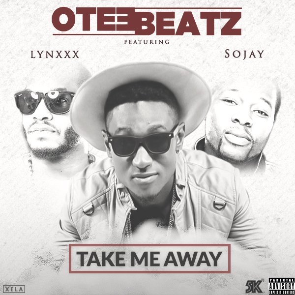 otee-beatz-take-away-ft-sojay-lynxxx