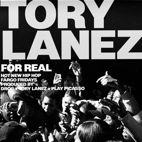 Tory Lanez For Real