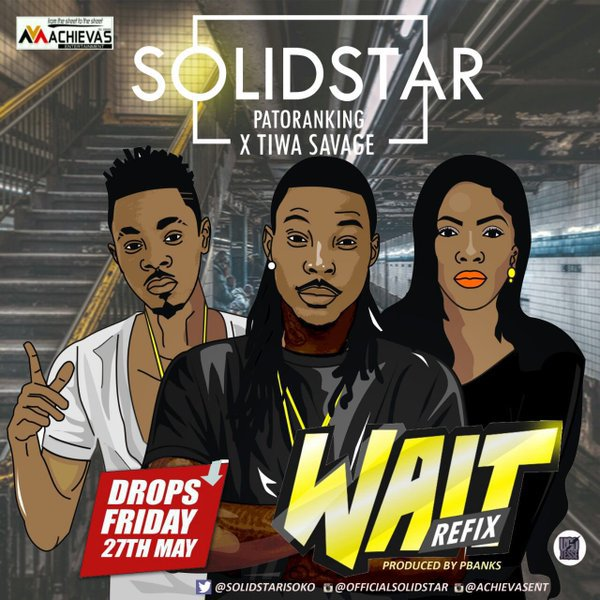 solidstar-wait-remix-ft-patoranking-tiwa-savage
