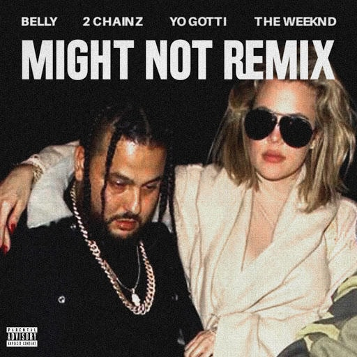 belly-mihgt-not-remix