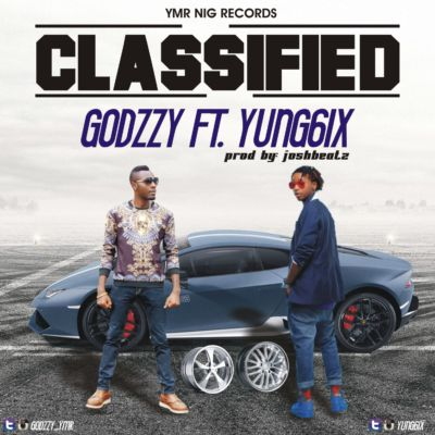 godzzy-classified-ft-yung6ix-prod-joshbeatz