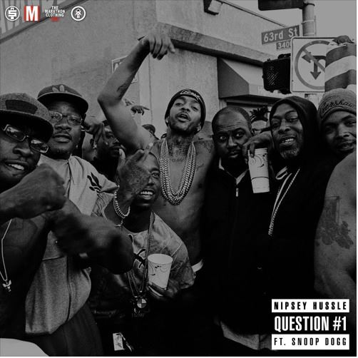 nipsey-hussle-question-1-feat-snoop-dogg