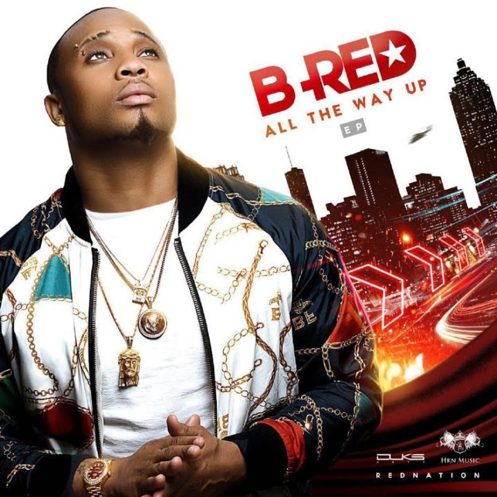B-Red-All-The-Way-Up-EP