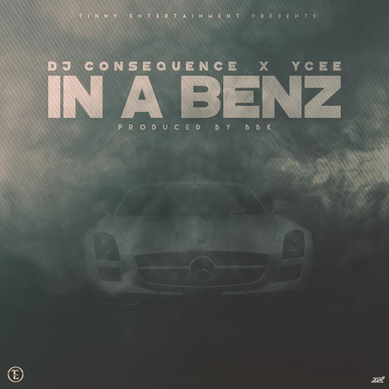 DJ-Consequence-In-A-Benz-Ft-Ycee-Art
