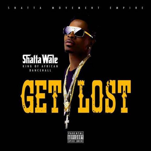 shatta-wale-get-lost