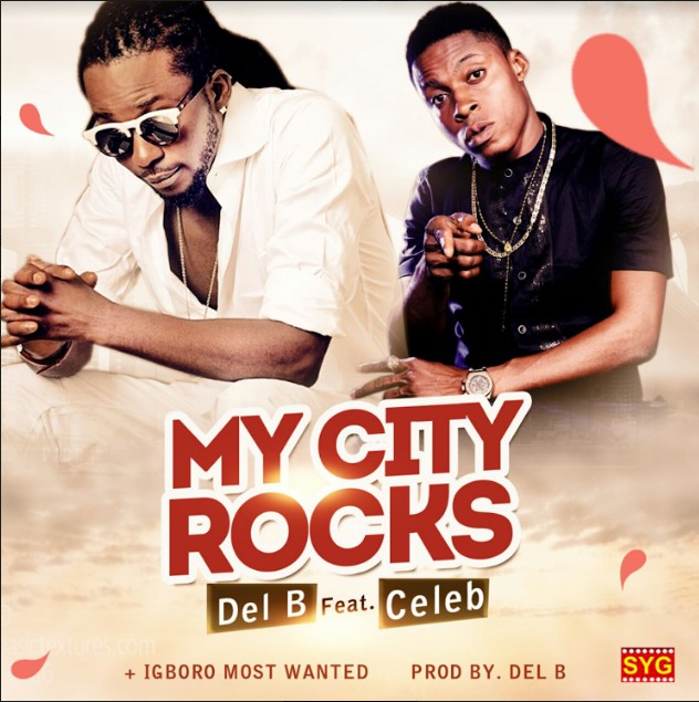 celeb-city-rocks-ft-del-b-prod-del-b