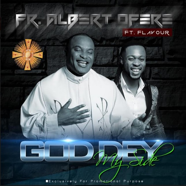 fr-albert-ofere-god-dey-my-side-remix-ft-flavour