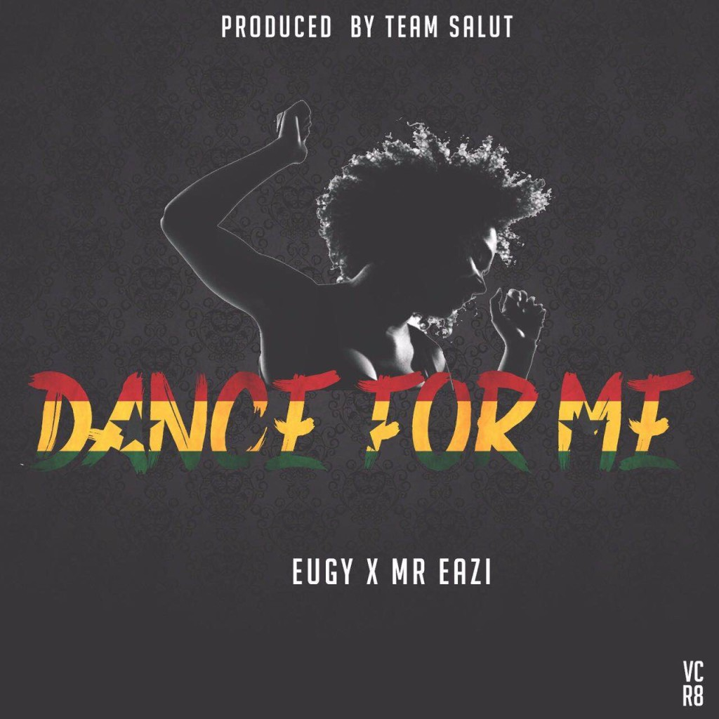 eugy-x-mr-eazi-dance-for-me