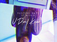 justine-skye-u-dont-know-ft-wizkid