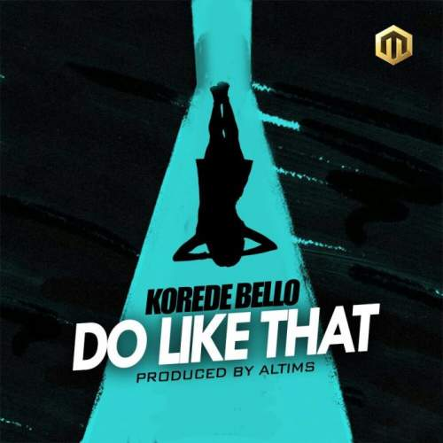 korede-bello-do-like-that
