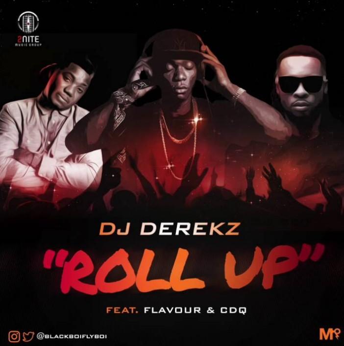 dj-derek-roll-up-ft-flavour-cdq-prod-by-masterkraft