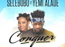 selebobo-conquer-ft-yemi-alade-art