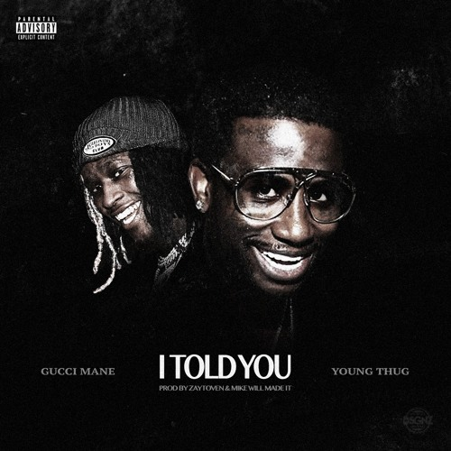 gucci-mane-i-told-you-feat-young-thug
