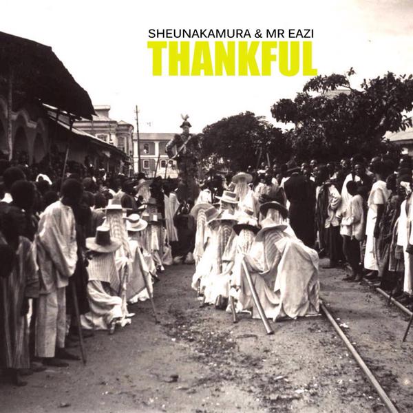 mr-eazi-x-nakamura-thankful