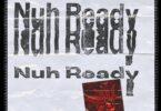 Calvin Harris – Nuh Ready Ft PartyNextDoor