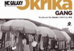 Mc Galaxy – Okrika Gang