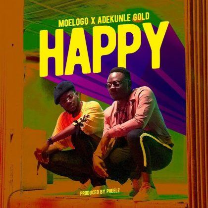 Moelogo – Happy ft. Adekunle Gold