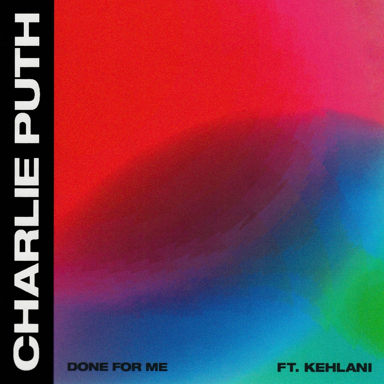 Charlie Puth – Done for Me Ft Kehlani