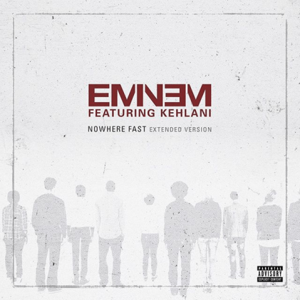 Eminem – Nowhere Fast Ft Kehlani