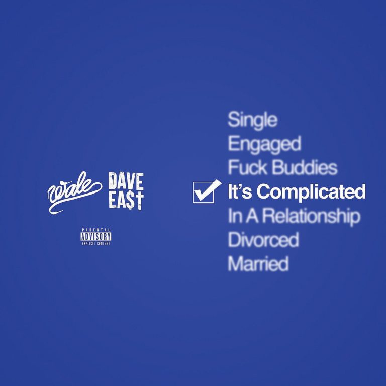 Wale and Dave East Complicated Remix