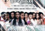 Mc Galaxy – BBN Fine Girls ft. Nina, Cee C, Alex, Anto & Khloe
