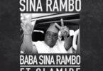 Sina Rambo – Baba Sina Rambo Ft Olamide