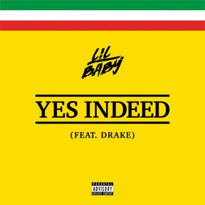 Lil Baby & Drake – Yes Indeed
