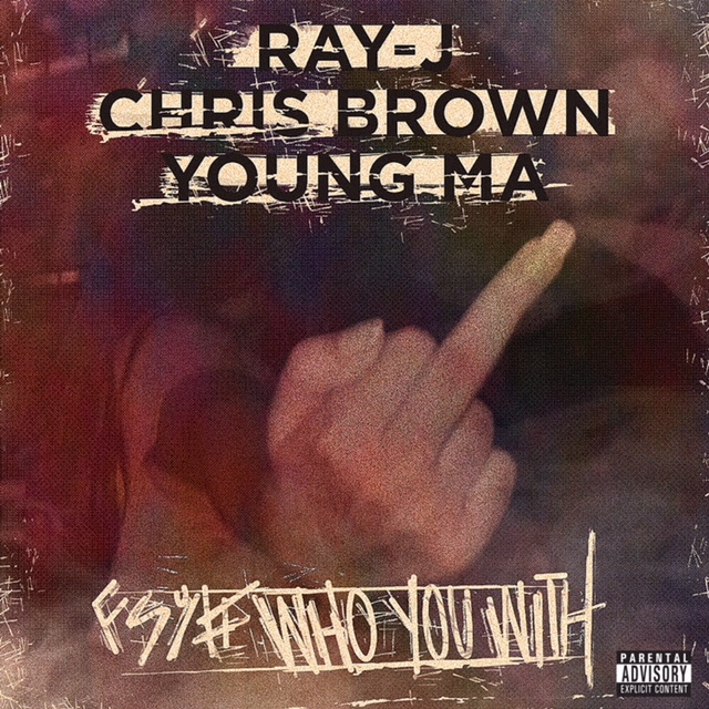 Ray J – Who You Came With Ft Chris Brown & Young Ma
