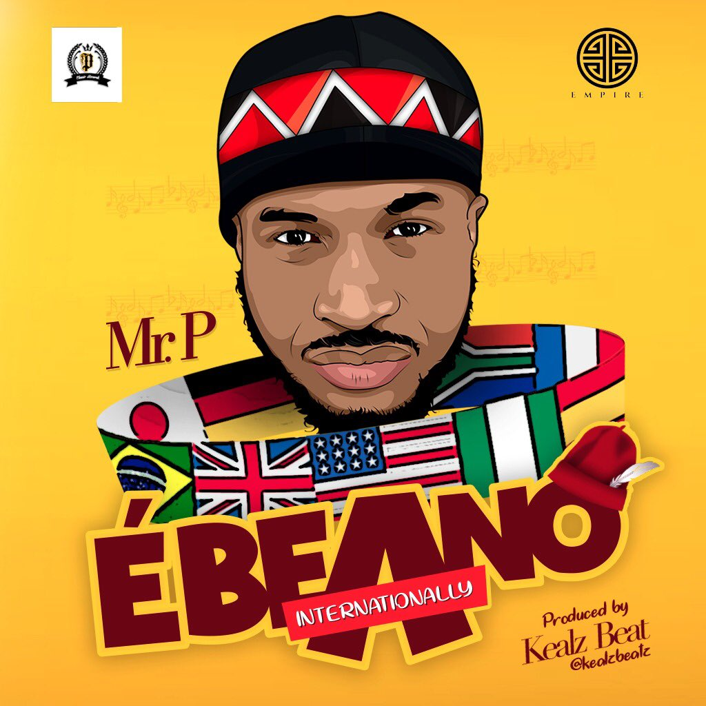 Mr P – Ebeano Internationally