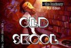 Dj Eden - Old Skool Jamz Pill