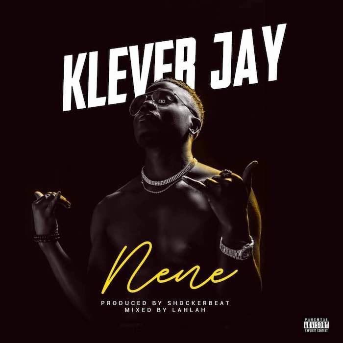 Klever Jay – Nene