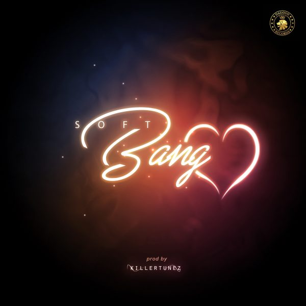 Soft – Bang Luv