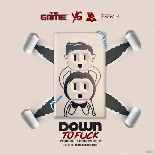 The Game – Down To Fuck Ft Ty Dolla Sign YG & Jeremih