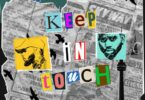 Tory Lanez – Keep In Touch Ft Bryson Tiller