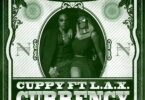DJ Cuppy – Currency Ft L.A.X