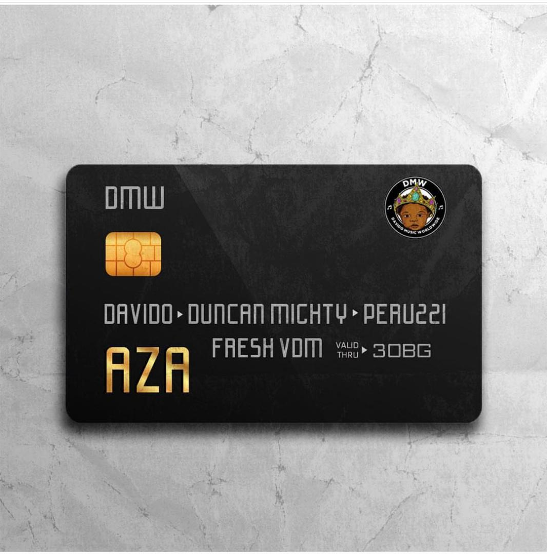 DMW – Aza Ft Davido, Duncan Mighty & Peruzzi