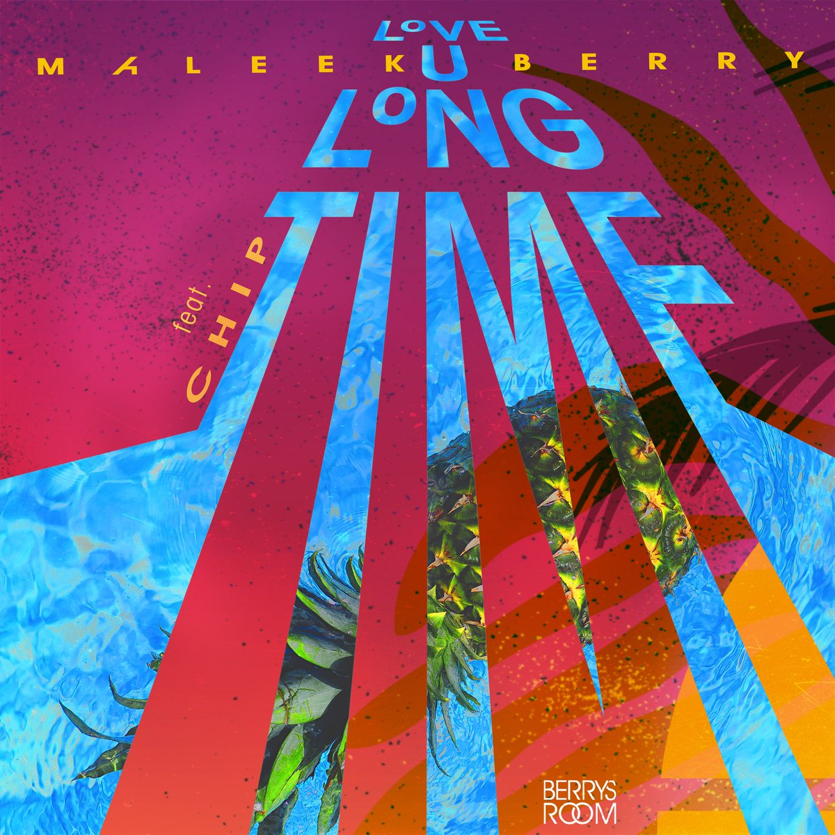 Maleek Berry – Love U Long Time Ft Chip