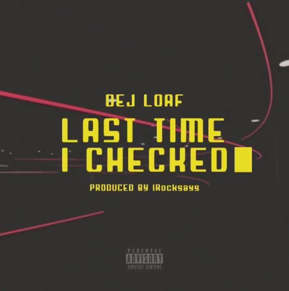 DeJ Loaf – Last Time I Checked