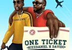 Kizz Daniel – One Ticket Ft Davido