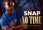 Snap – No Time