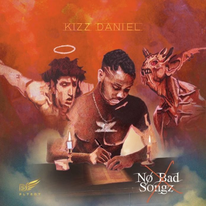 kizz daniel no bad songz albbum