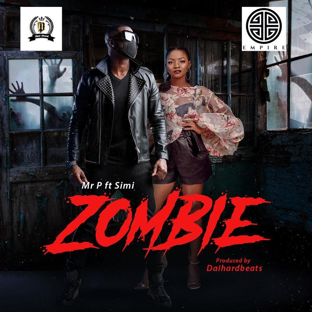 Mr P – Zombie ft. Simi