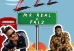 Mr Real – Zzz ft Falz
