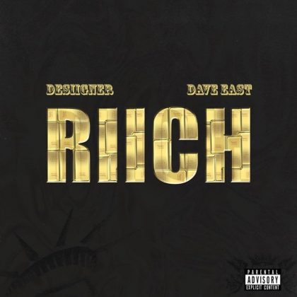 Desiigner – Riich Ft Dave East
