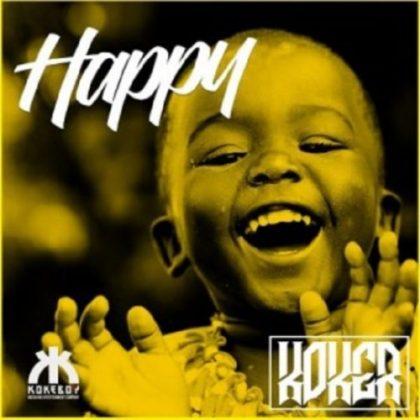 Koker – Happy
